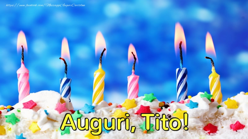 Cartoline di auguri   Auguri, Tito!