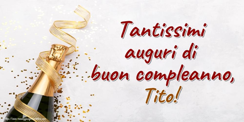Cartoline di auguri   Tantissimi auguri di buon compleanno, Tito!