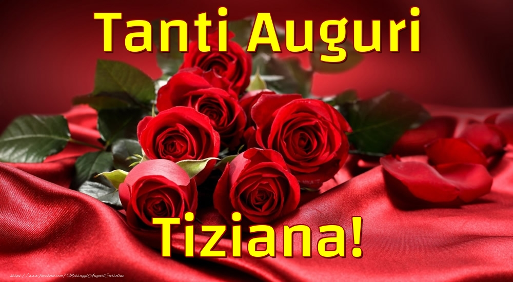 Cartoline di auguri | Tanti Auguri Tiziana!