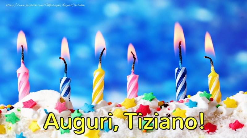 Cartoline di auguri   Auguri, Tiziano!