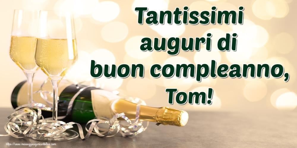 Cartoline di auguri | Tantissimi auguri di buon compleanno, Tom!