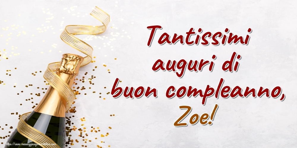 Cartoline di auguri   Tantissimi auguri di buon compleanno, Zoe!