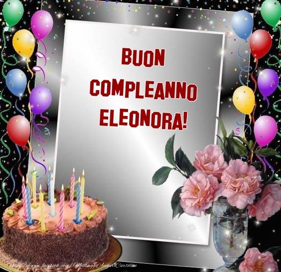 Favorito Auguri Di Buon Compleanno Eleonora - Buono Compelanno Collection JR52