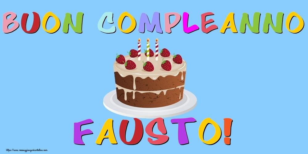Cartoline di compleanno | Buon Compleanno Fausto!