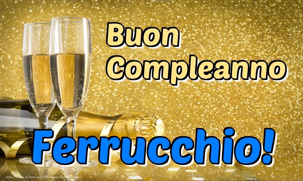 Cartoline di compleanno | Buon Compleanno Ferrucchio!