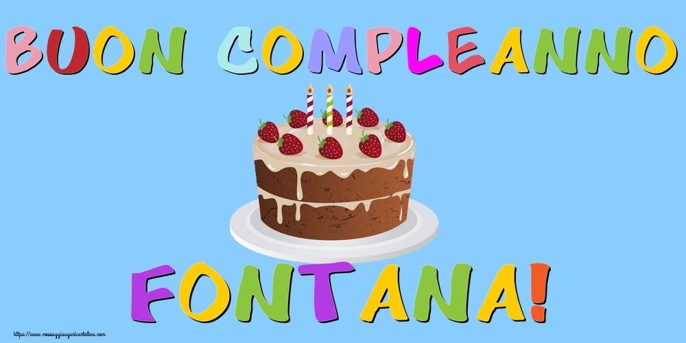 Cartoline di compleanno   Buon Compleanno Fontana!