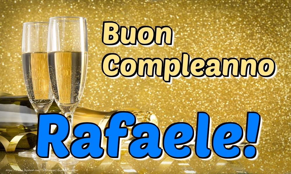 Cartoline di compleanno | Buon Compleanno Rafaele!