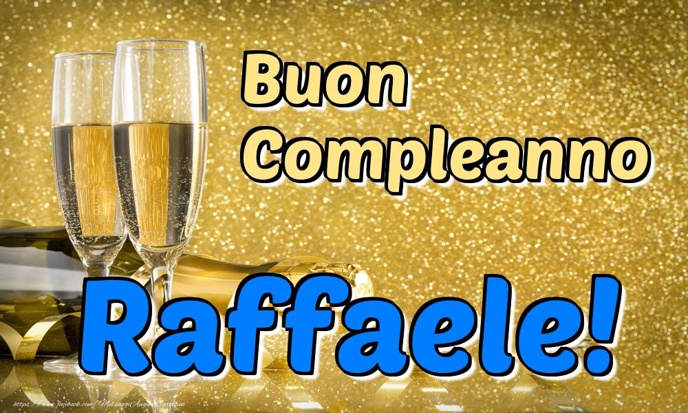 Cartoline di compleanno   Buon Compleanno Raffaele!