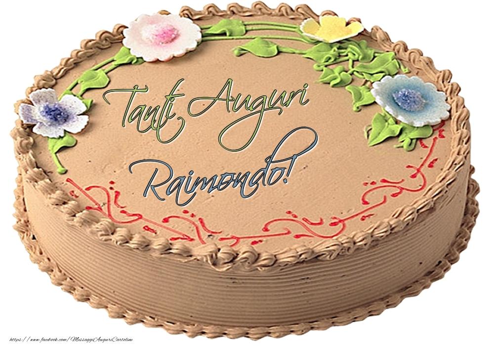 Cartoline di compleanno | Raimondo - Tanti Auguri! - Torta