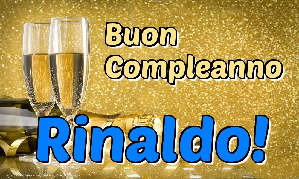 Cartoline di compleanno   Buon Compleanno Rinaldo!