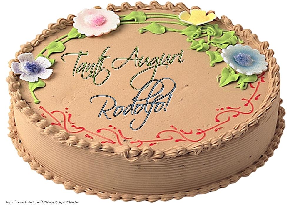 Cartoline di compleanno   Rodolfo - Tanti Auguri! - Torta