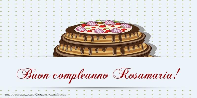 Cartoline di compleanno   Buon compleanno Rosamaria! Torta