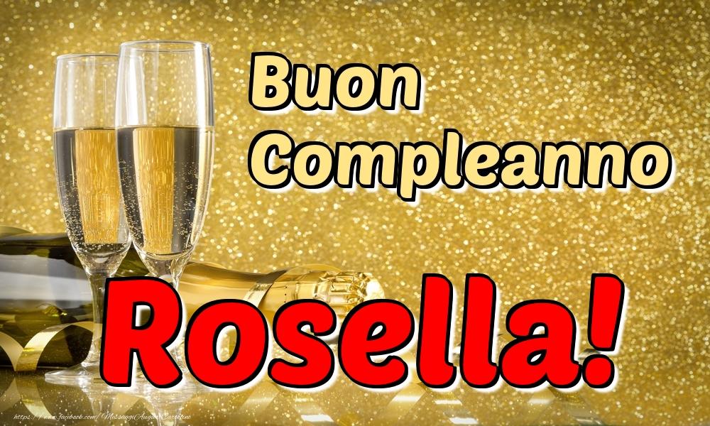Cartoline di compleanno   Buon Compleanno Rosella!