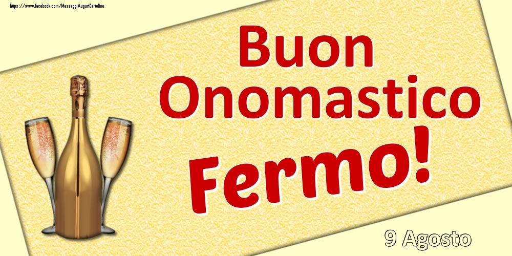 Cartoline di onomastico | Buon Onomastico Fermo! - 9 Agosto