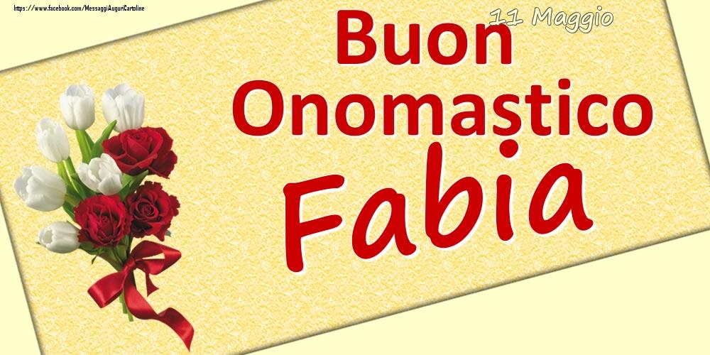 Cartoline di onomastico | 11 Maggio: Buon Onomastico Fabia