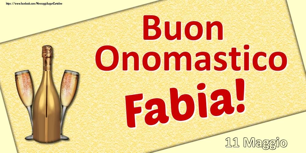 Cartoline di onomastico | Buon Onomastico Fabia! - 11 Maggio