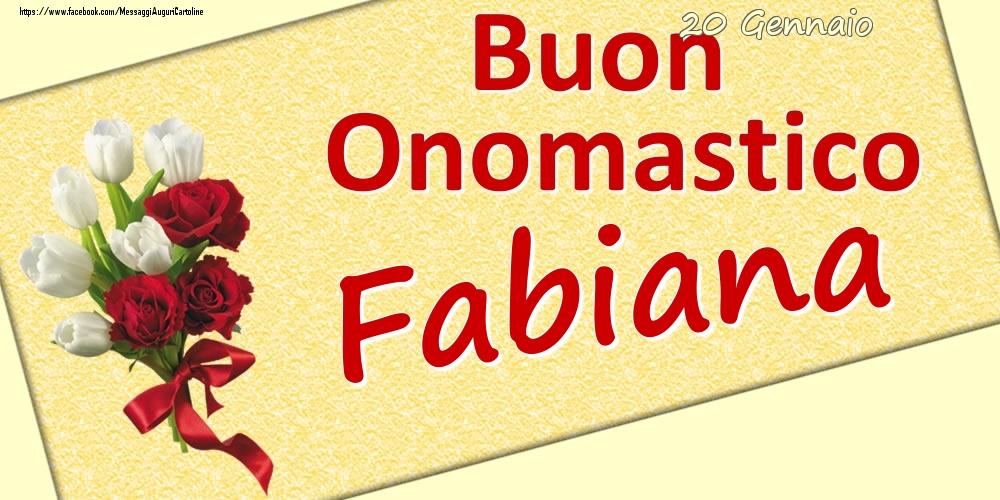 Cartoline di onomastico | 20 Gennaio: Buon Onomastico Fabiana