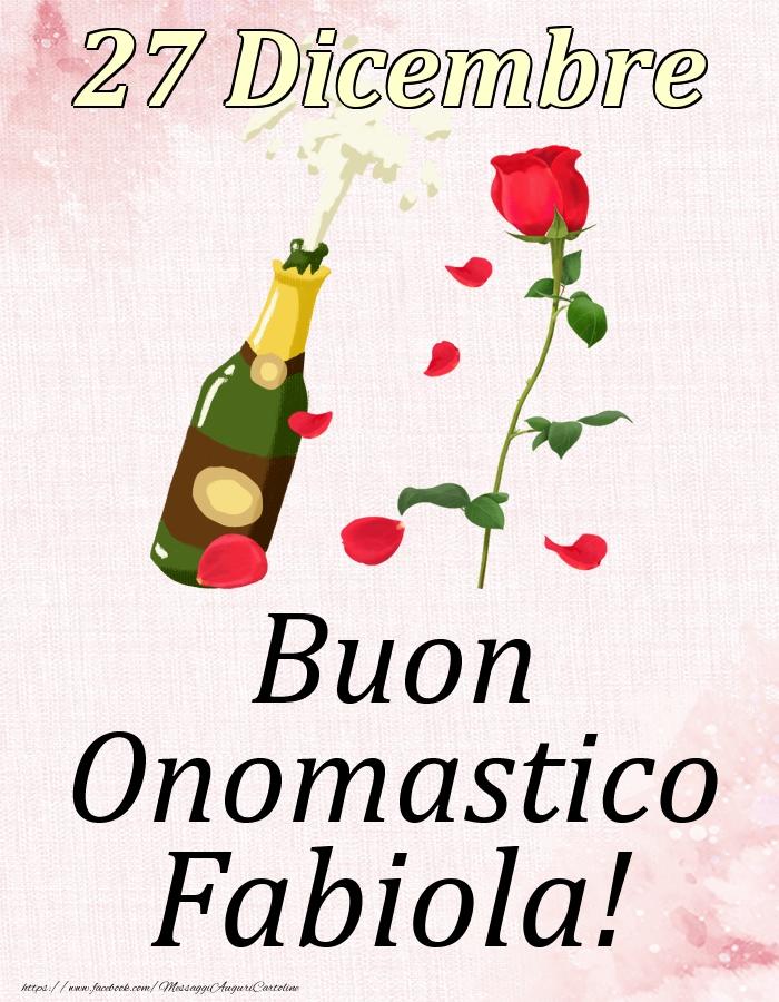 Cartoline di onomastico | Buon Onomastico Fabiola! - 27 Dicembre