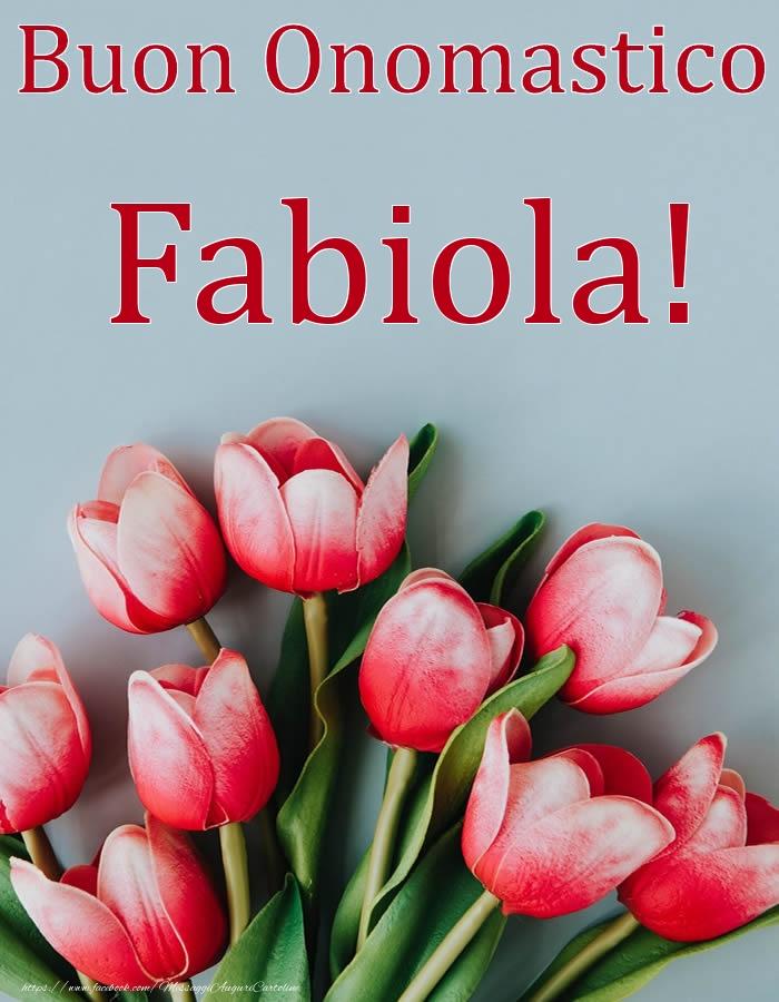 Cartoline di onomastico | Buon Onomastico Fabiola!