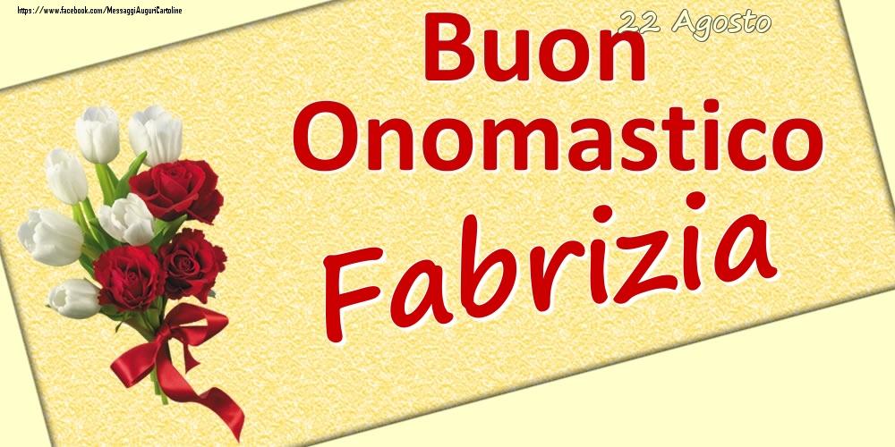 Cartoline di onomastico | 22 Agosto: Buon Onomastico Fabrizia