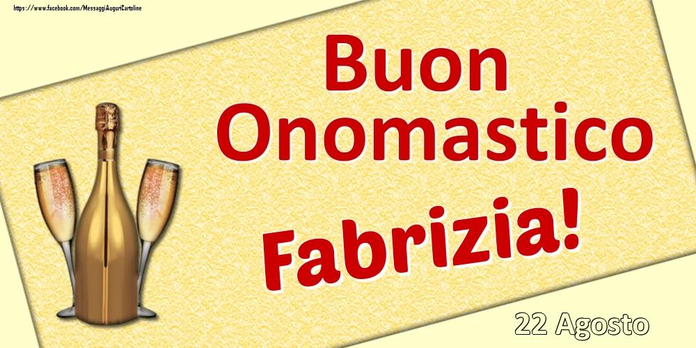 Cartoline di onomastico | Buon Onomastico Fabrizia! - 22 Agosto