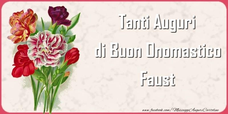 Cartoline di onomastico   Tanti Auguri di Buon Onomastico Faust