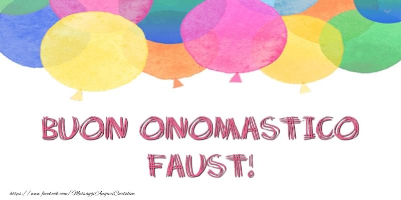 Cartoline di onomastico   Buon Onomastico Faust!
