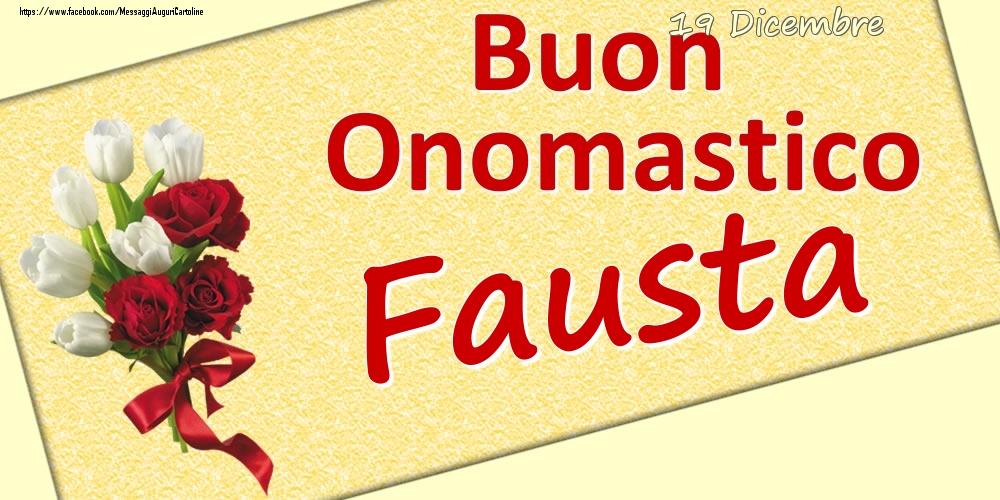Cartoline di onomastico | 19 Dicembre: Buon Onomastico Fausta