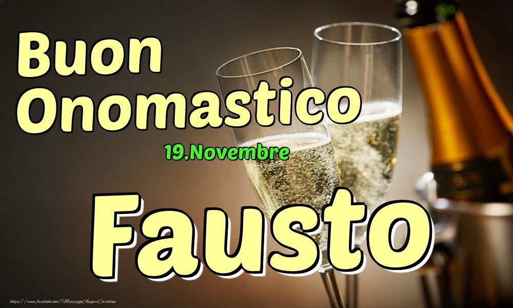 Cartoline di onomastico | 19.Novembre - Buon Onomastico Fausto!