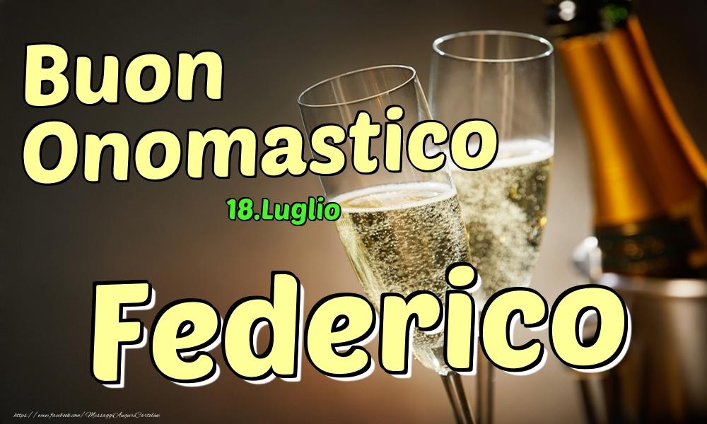 Cartoline di onomastico | 18.Luglio - Buon Onomastico Federico!