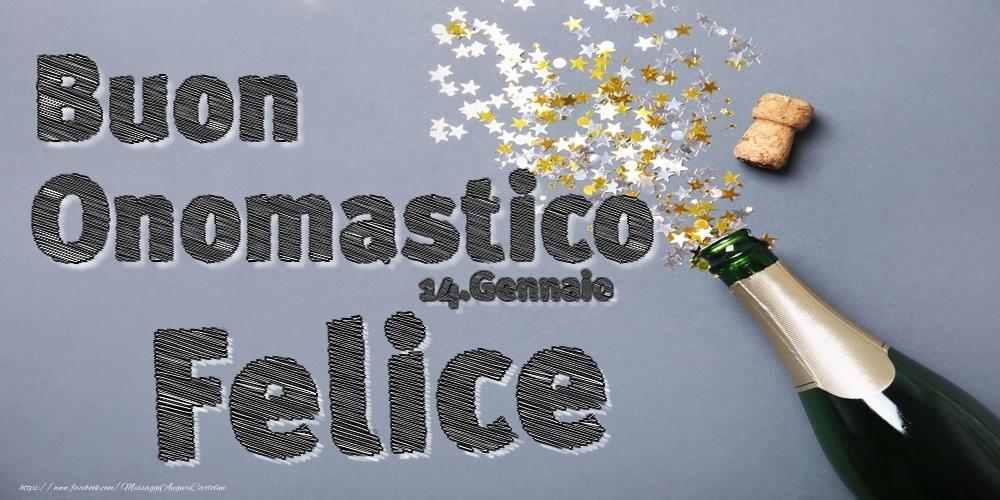 Cartoline di onomastico | 14.Gennaio - Buon Onomastico Felice!