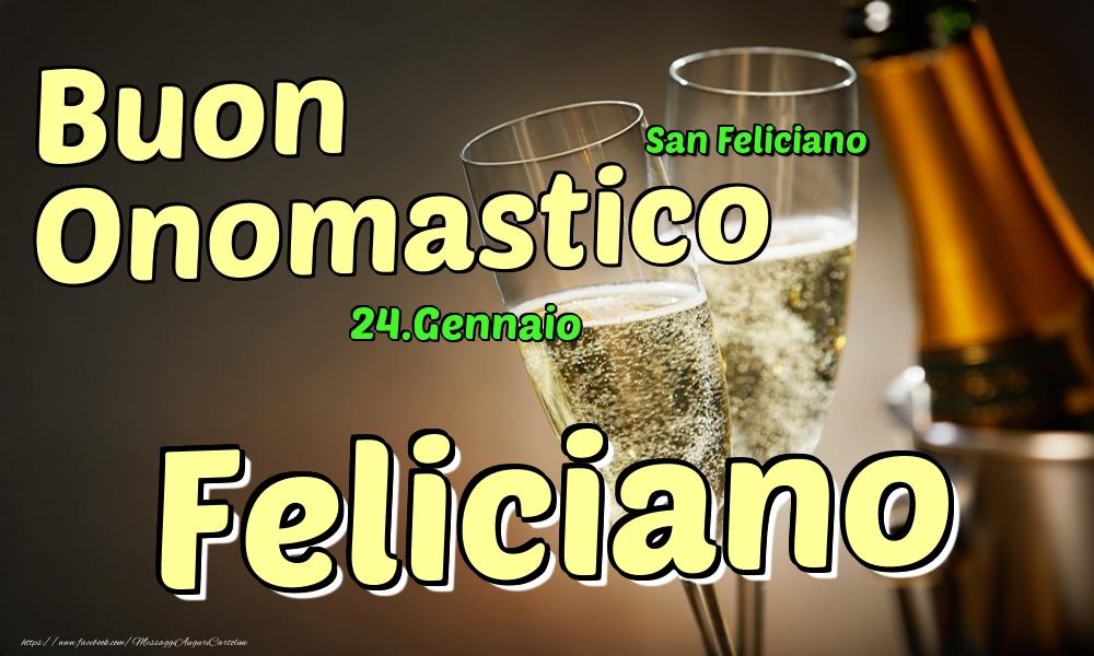 Cartoline di onomastico | 24.Gennaio - Buon Onomastico Feliciano!