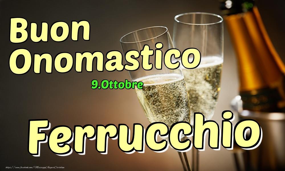Cartoline di onomastico | 9.Ottobre - Buon Onomastico Ferrucchio!