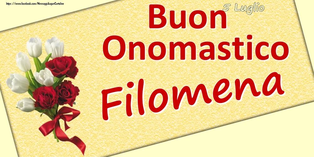 Cartoline di onomastico | 5 Luglio: Buon Onomastico Filomena