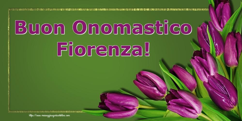 Cartoline di onomastico | Buon Onomastico Fiorenza!