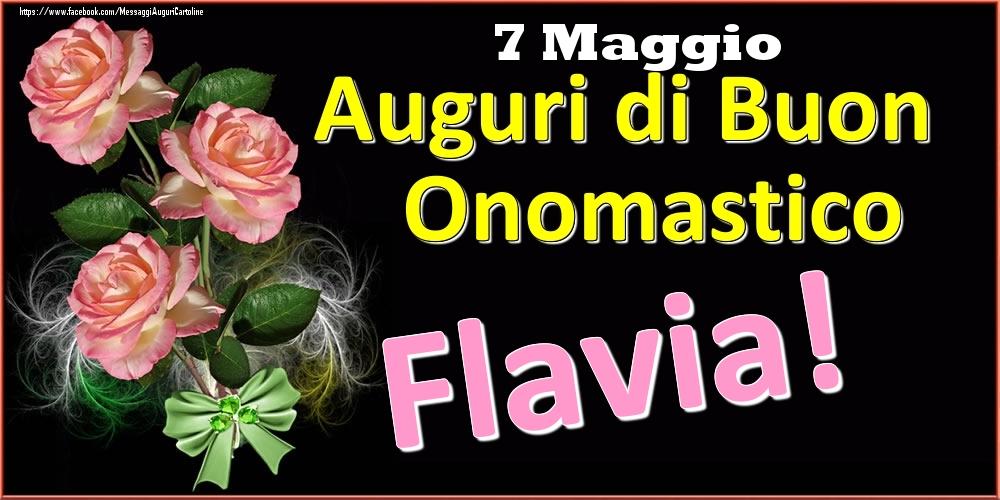 Cartoline di onomastico | Auguri di Buon Onomastico Flavia! - 7 Maggio