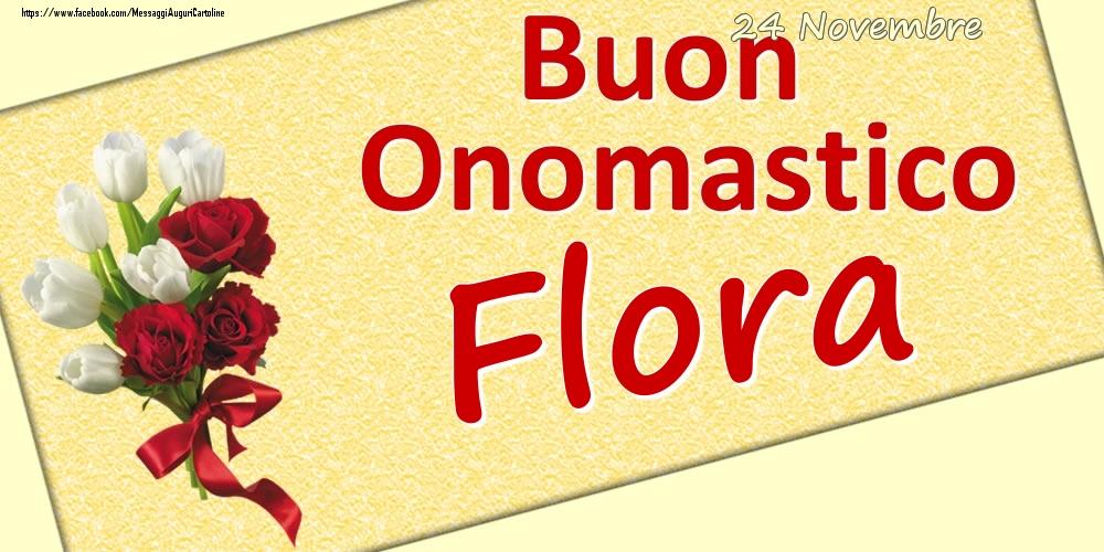 Cartoline di onomastico | 24 Novembre: Buon Onomastico Flora
