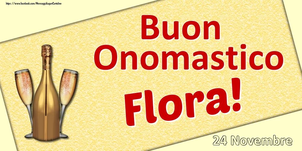 Cartoline di onomastico | Buon Onomastico Flora! - 24 Novembre