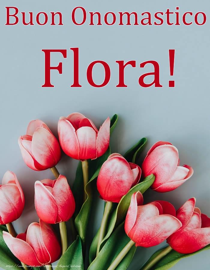 Cartoline di onomastico | Buon Onomastico Flora!