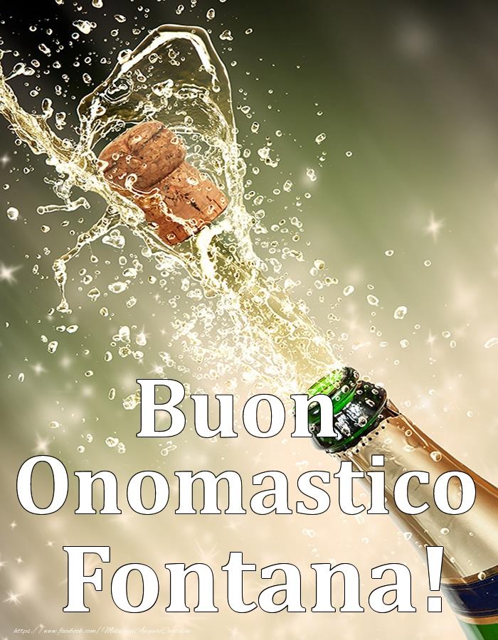 Cartoline di onomastico   Buon Onomastico Fontana!