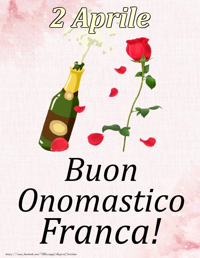 Cartoline di onomastico | Buon Onomastico Franca! - 2 Aprile
