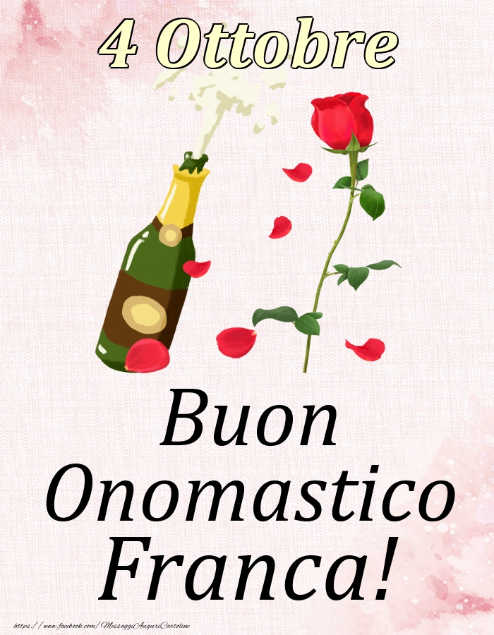Cartoline di onomastico | Buon Onomastico Franca! - 4 Ottobre
