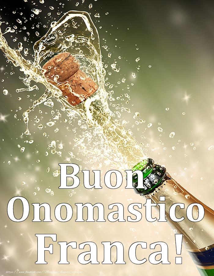 Cartoline di onomastico | Buon Onomastico Franca!