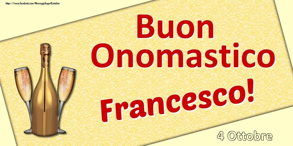 Cartoline di onomastico | Buon Onomastico Francesco! - 4 Ottobre