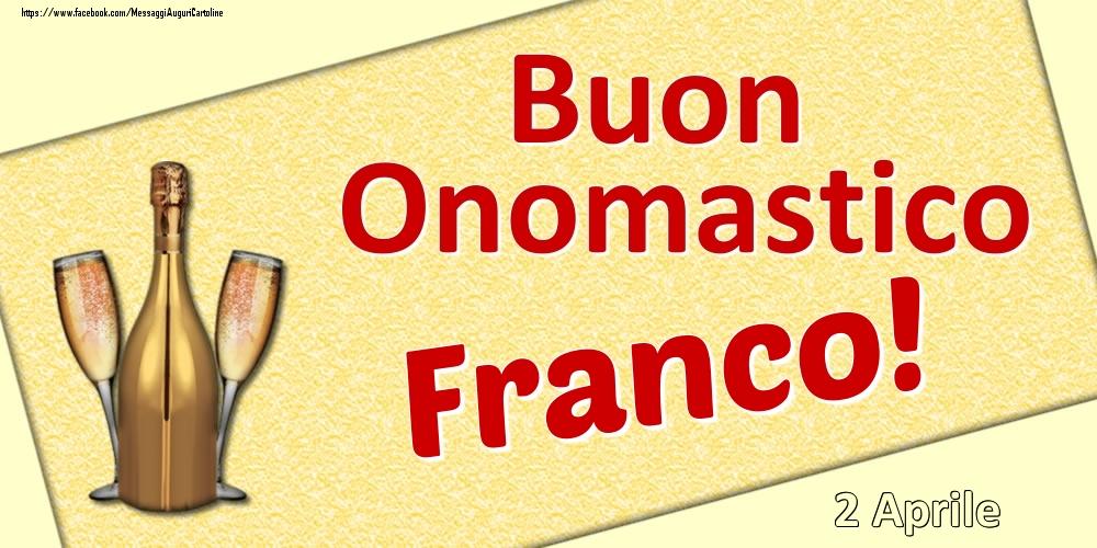 Cartoline di onomastico   Buon Onomastico Franco! - 2 Aprile
