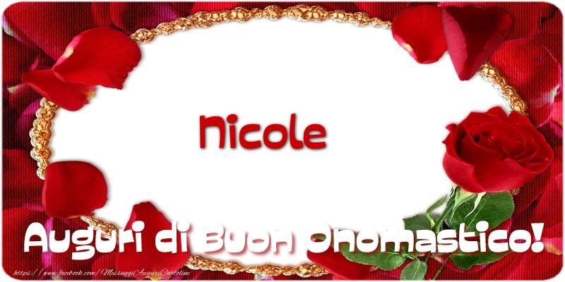 Cartoline di onomastico   Nicole Auguri di Buon Onomastico!