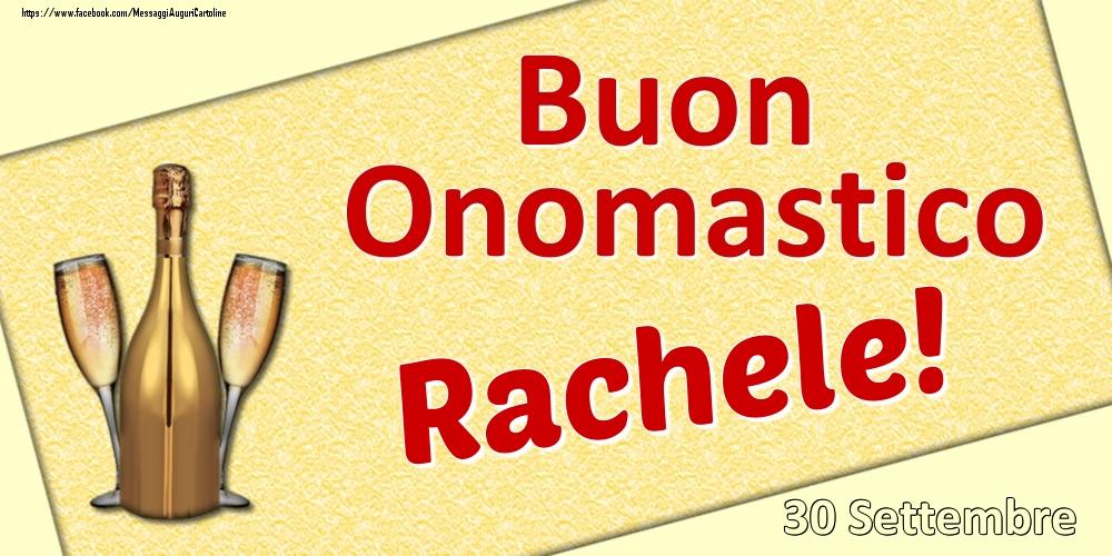 Cartoline di onomastico | Buon Onomastico Rachele! - 30 Settembre