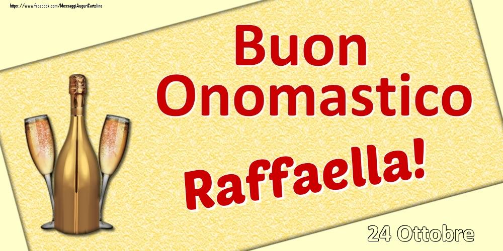 Cartoline di onomastico | Buon Onomastico Raffaella! - 24 Ottobre