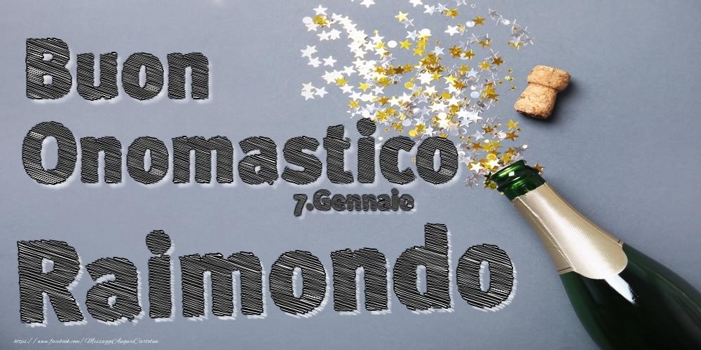 Cartoline di onomastico | 7.Gennaio - Buon Onomastico Raimondo!
