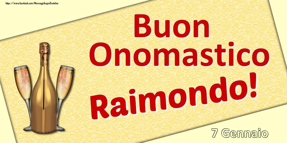Cartoline di onomastico | Buon Onomastico Raimondo! - 7 Gennaio